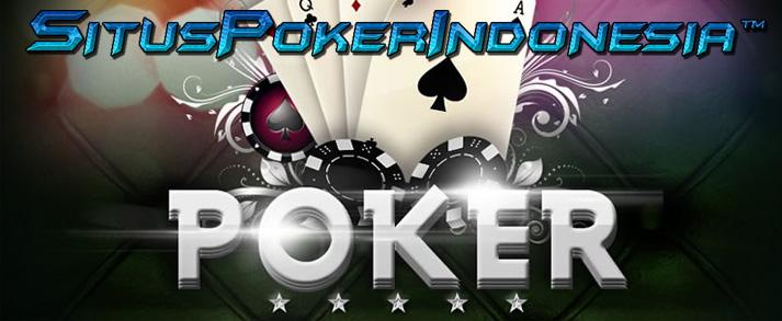 Cari Situs Poker Online Terpercaya
